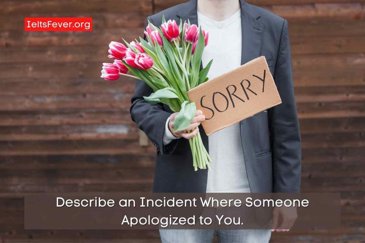 Describe an Incident Where Someone Apologized to You. (1)