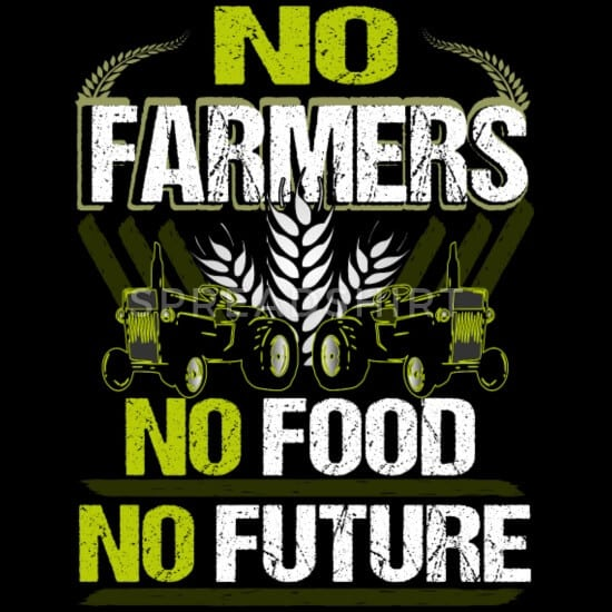 no farmer no food no future