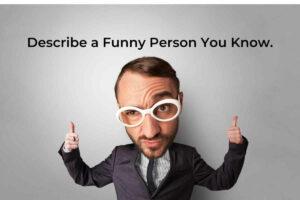 Describe a Funny Person You Know
