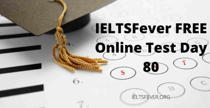 IELTSFever FREE Online Test Day 80 china india