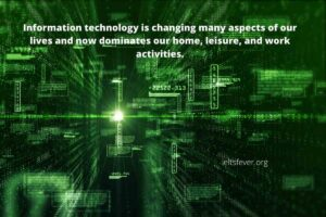 Information Technology Is Changing Many Aspects of Our Lives