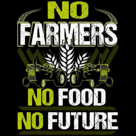 no farmer no food