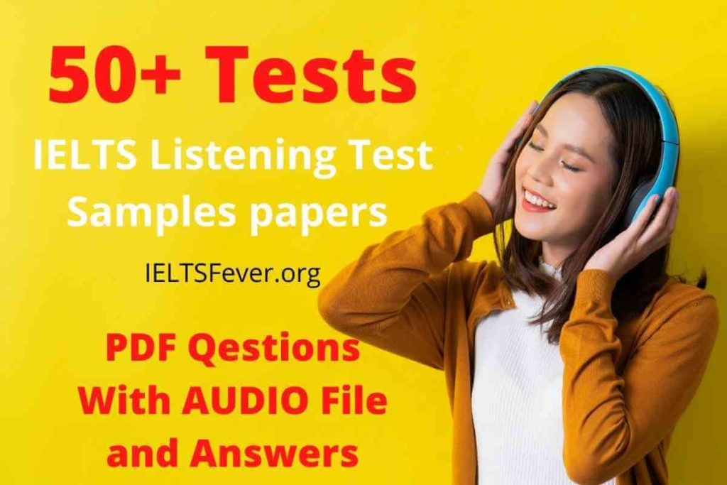 IELTS Listening Test Sample Papers 50+