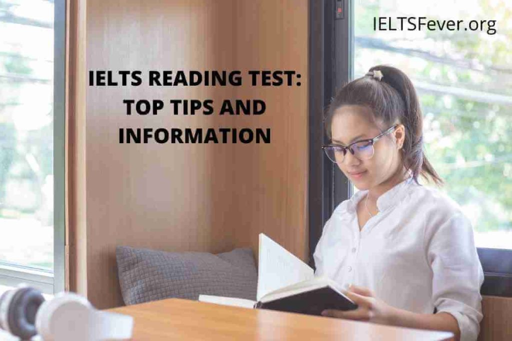 IELTS READING TEST: TOP TIPS AND INFORMATION