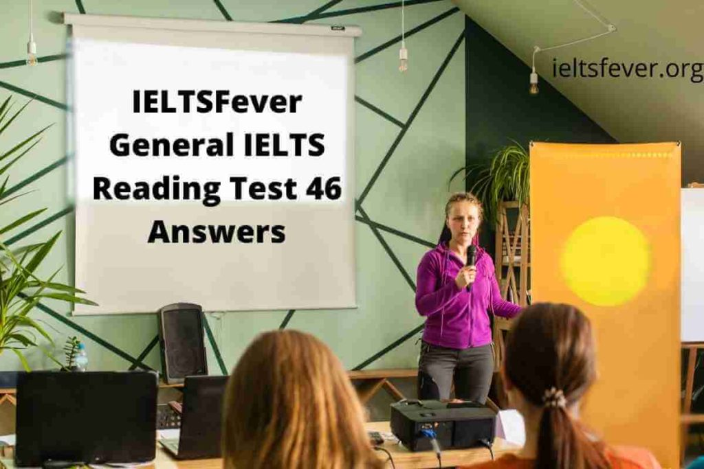 IELTSFever General IELTS Reading Test 46 Answers, Techno Institute of Training Information for Students, Department of Motor Vehicles Applying for a Driver's License, Organizing Your desk, Telecommuting, The Power of Earthquakes