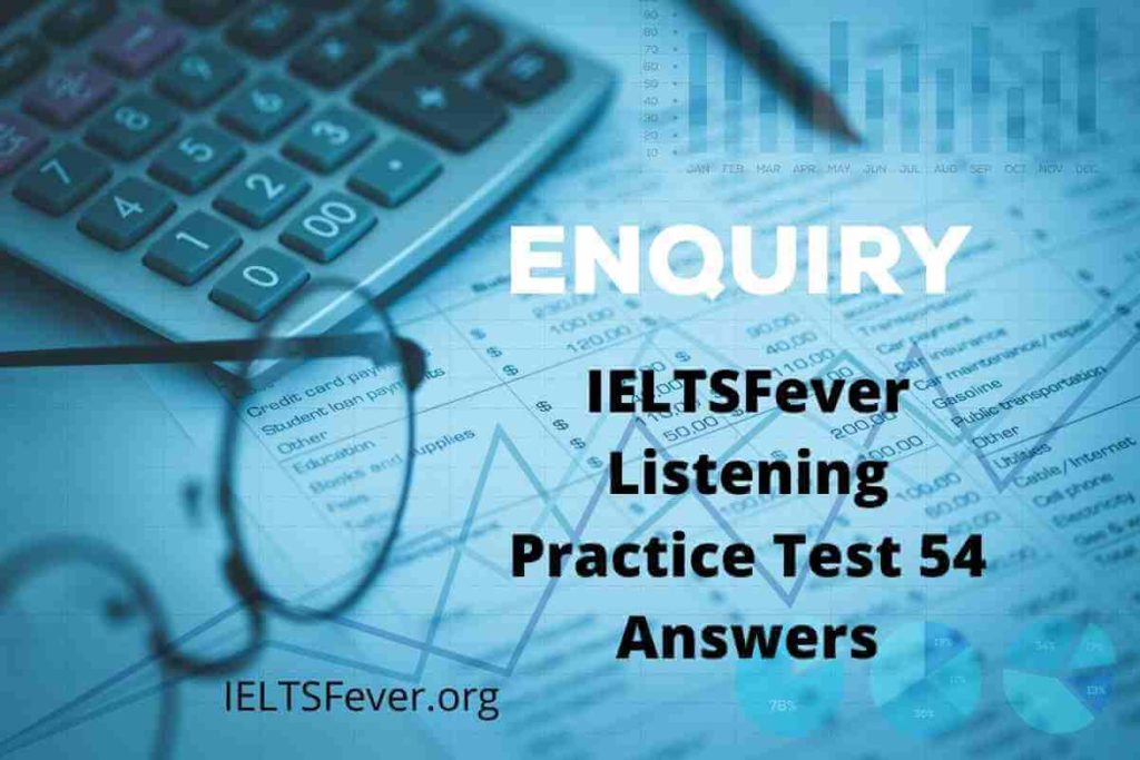 IELTSFever Listening Practice Test 54 Answers ( Section 1: Job Enquiry