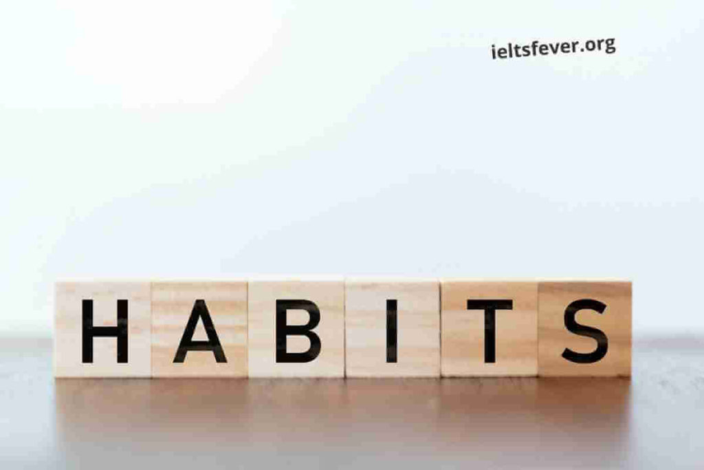 Describe a Habit Your Friend Has and You Want to Develop (1)